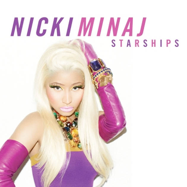 Nicki Minaj - 'Starships'