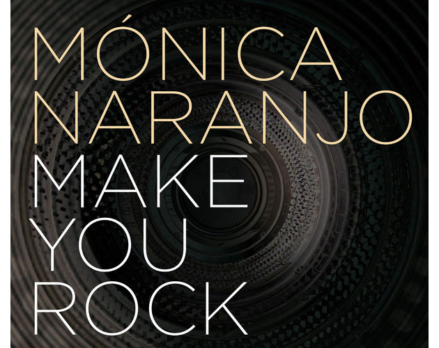 Mónica Naranjo lanza 'Make You Rock'
