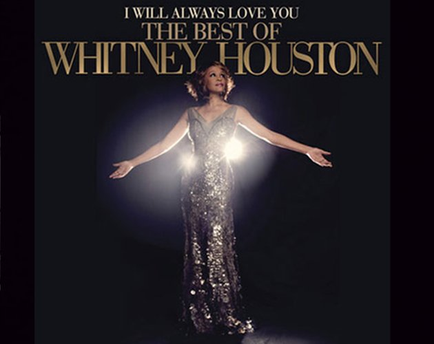 "Whitney Houston tiene nuevo Greatest Hits ""I Will Always Love You"""