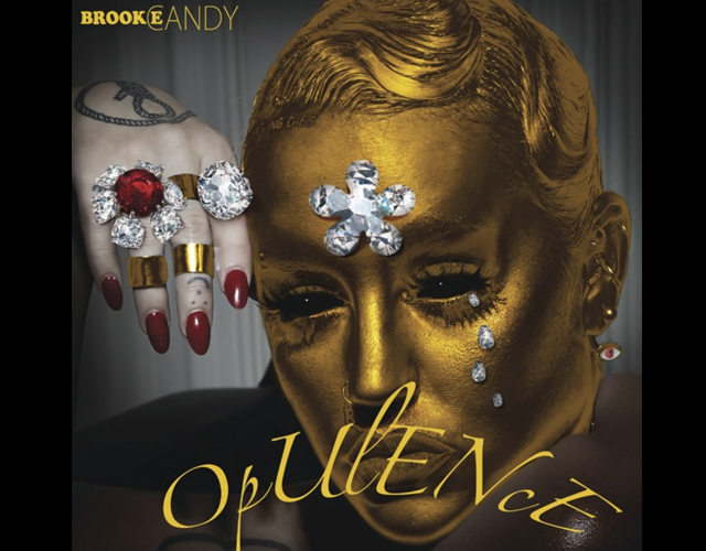 Brooke Candy presenta nuevo single, 'Opulence'