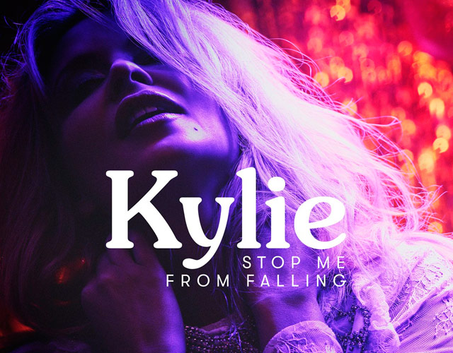 Kylie Minogue estrena 'Stop Me From Falling', nuevo single